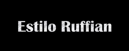Estilo Ruffian