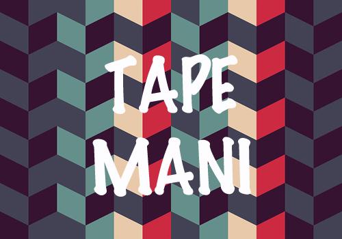 TAPE-MANI